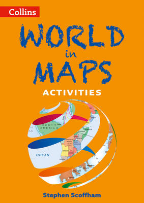 World in Maps Activities - Collins Maps