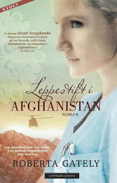 Leppestift i Afghanistan - Roberta Gately