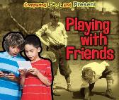 Playing with Friends - Rebecca Rissman