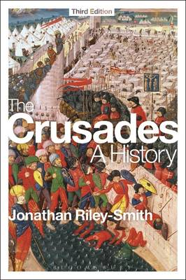 The Crusades: A History - Professor Jonathan Riley-Smith