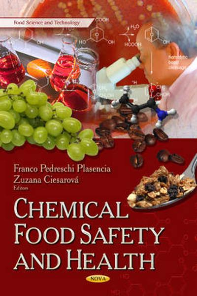 Chemical Food Safety & Health - Zuzana Ciesarova