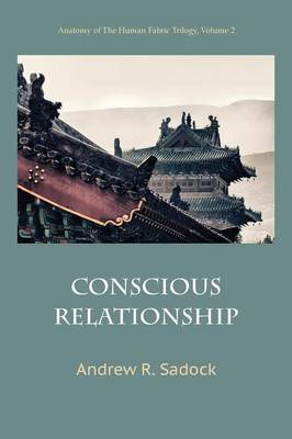 Conscious Relationship - 