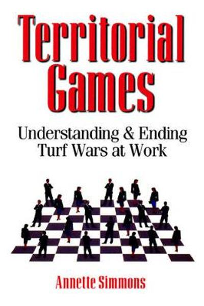 Territorial Games - Annette Simmons