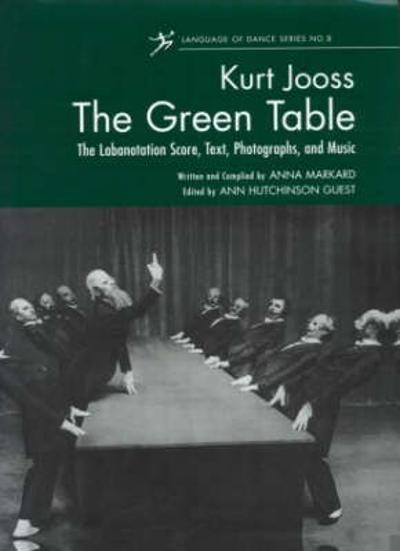 The Green Table - Ann Hutchinson Guest