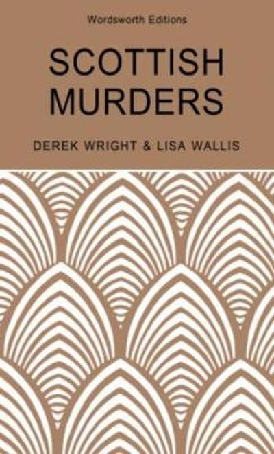Scottish Murders - Lisa Wallis