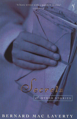 Secrets and Other Stories - Bernard MacLaverty