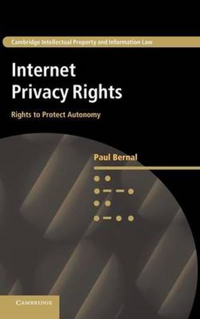 Internet Privacy Rights - Paul Bernal