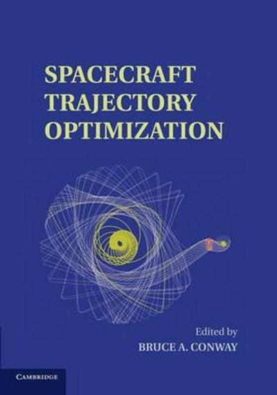 Spacecraft Trajectory Optimization - Bruce A. Conway