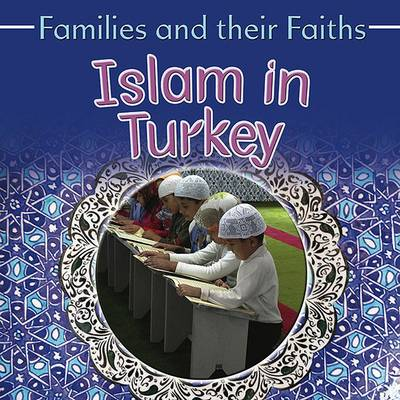 Islam in Turkey - Frances Hawker, Leyla Alicavusoglu