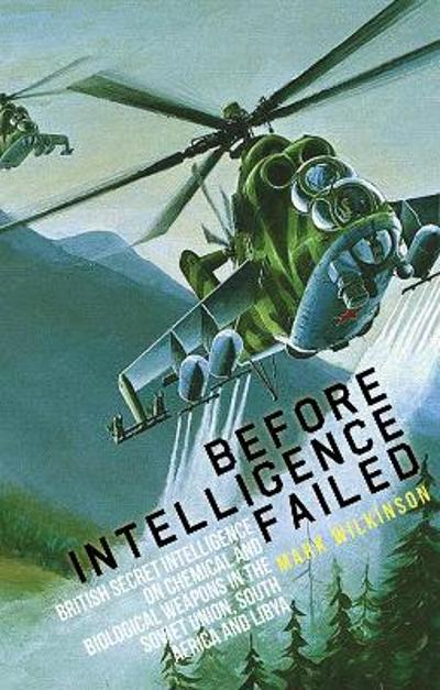 Before Intelligence Failed - Mark Wilkinson