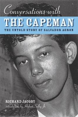 Conversations with the Capeman - Richard Jacoby
