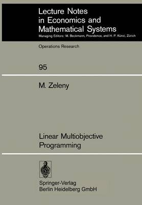 Linear Multiobjective Programming - Michael Zeleny