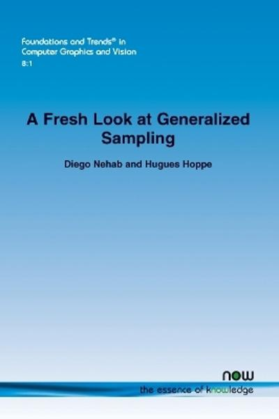 A Fresh Look at Generalized Sampling - Diego Nehab