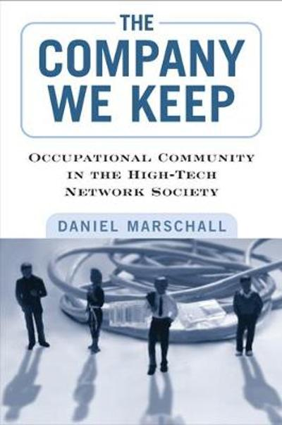 The Company We Keep - Daniel Marschall