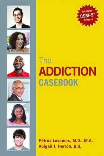 The Addiction Casebook - Petros Levounis