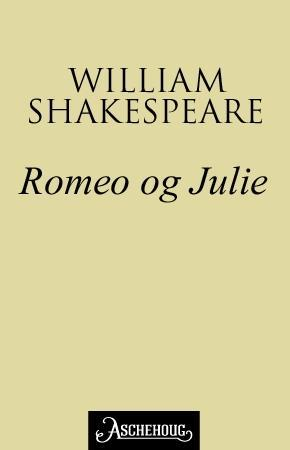 Romeo og Julie - William Shakespeare