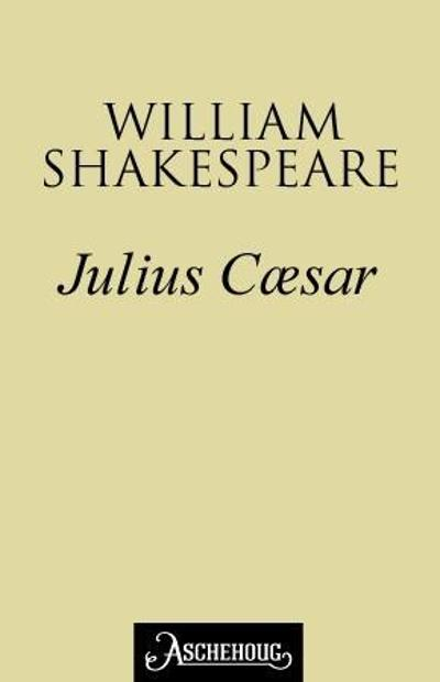 Julius Cæsar - William Shakespeare