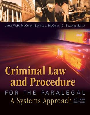 Criminal Law and Procedure for the Paralegal - Sandra L. McCord