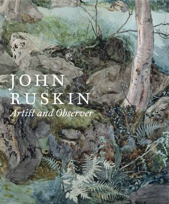 John Ruskin - Christopher Newall