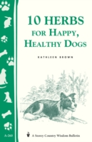 10 Herbs for Happy, Healthy Dogs - Kathleen Brown