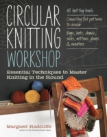 Circular Knitting Workshop - Margaret Radcliffe