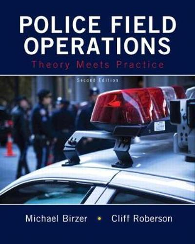 Police Field Operations - Michael Birzer