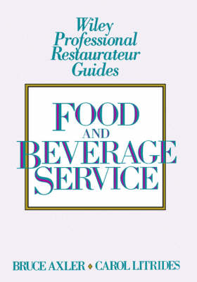 Food and Beverage Service - Bruce H. Axler