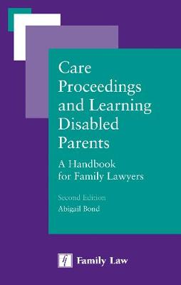 Care Proceedings and Learning Disabled Parents - Abigail Bond