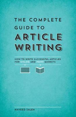 The Complete Guide to Article Writing - Naveed Saleh