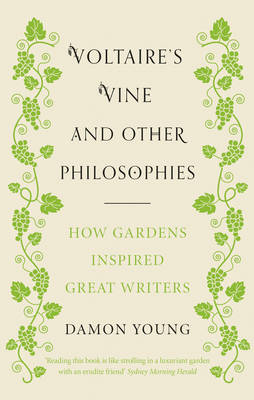 Voltaire's Vine and Other Philosophies - Damon Young