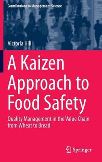 A Kaizen Approach to Food Safety - Victoria Hill