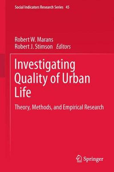 Investigating Quality of Urban Life - Robert W. Marans