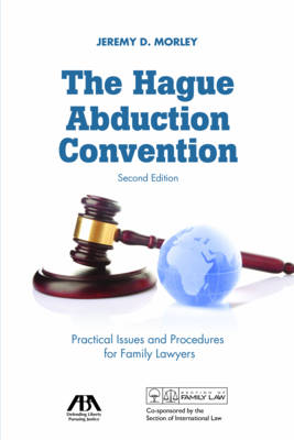 The Hague Abduction Convention - Jeremy D. Morley