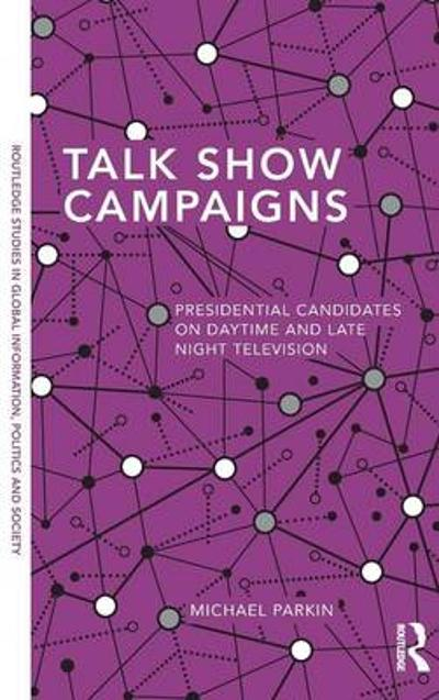 Talk Show Campaigns - Michael Parkin