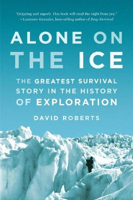 Alone on the Ice - David Roberts