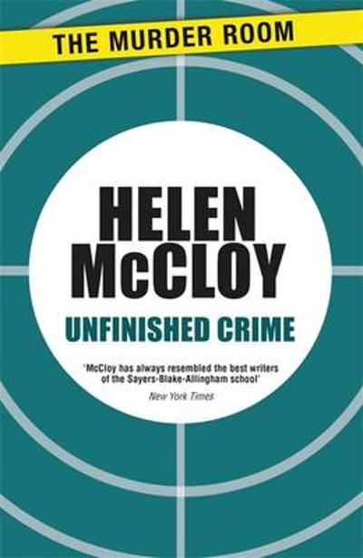 Unfinished Crime - Helen McCloy