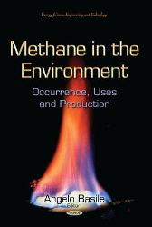 Methane in the Environment - Angelo Basile