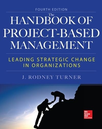 Handbook of Project-Based Management, Fourth Edition - Rodney Turner