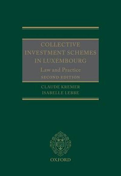 Collective Investment Schemes in Luxembourg - Claude Kremer