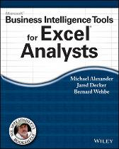 Microsoft Business Intelligence Tools for Excel Analysts - Michael Alexander Jared Decker Bernard Wehbe