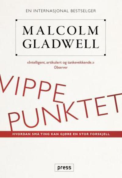 Vippepunktet - Malcolm Gladwell