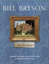 At Home - Bill Bryson