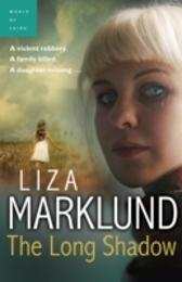 Long Shadow - Liza Marklund