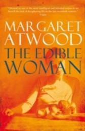 Edible Woman - Margaret Atwood