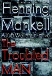 Troubled Man - Henning Mankell