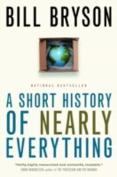Short History of Nearly Everything - Bill Bryson
