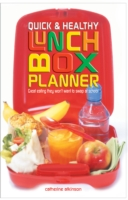 Quick and Healthy Lunchbox Planner - Atkinson Catherine
