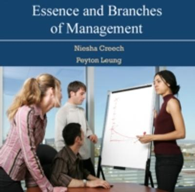 Essence and Branches of Management - Niesha Leung, Peyton Creech