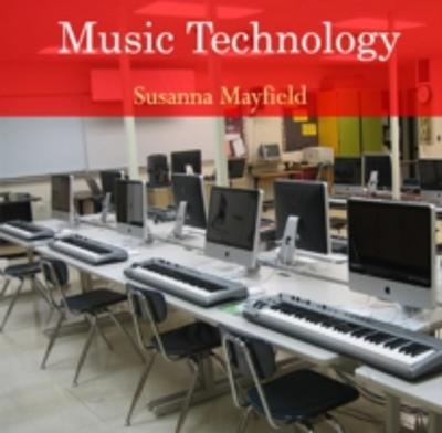 Music Technology - Susanna Mayfield