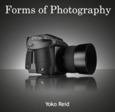 Forms of Photography - Yoko Reid